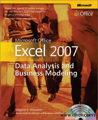 Microsoft® Office Excel® 2007: Data Analysis and Business Modeling